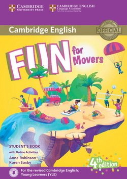 Fun for Movers (4th Edition - 2018 Exam) Student's Book with Audio Download & Online Activities - Anne Robinson - 9781316631959