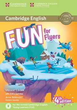 Fun for Flyers (4th Edition - 2018 Exam) Student's Book with Audio Download & Online Activities - Anne Robinson - 9781316632000