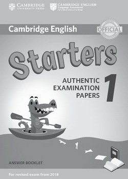 Cambridge English: (2018 Exam) Starters 1 Answer Booklet -  - 9781316635933