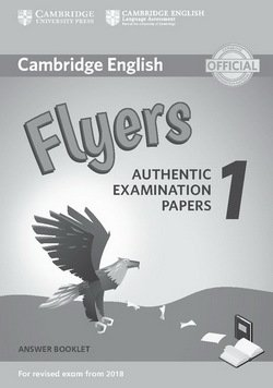 Cambridge English: (2018 Exam) Flyers 1 Answer Booklet -  - 9781316635957