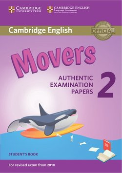 Cambridge English: (2018 Exam) Movers 2 Student's Book -  - 9781316636244