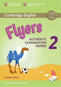 Cambridge English: (2018 Exam) Flyers 2 Student's Book -  - 9781316636251