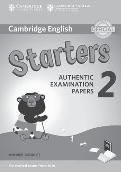 Cambridge English: (2018 Exam) Starters 2 Answer Booklet -  - 9781316636268