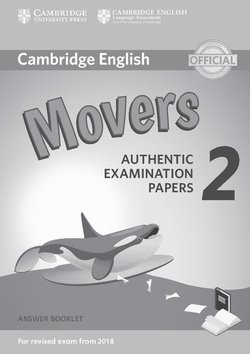 Cambridge English: (2018 Exam) Movers 2 Answer Booklet -  - 9781316636275