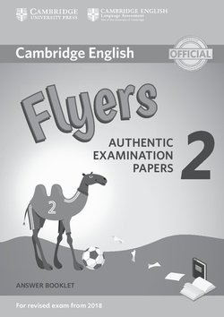 Cambridge English: (2018 Exam) Flyers 2 Answer Booklet -  - 9781316636282