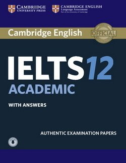 Cambridge English: IELTS 12 Academic Student's Book with Answers & Audio Download -  - 9781316637869