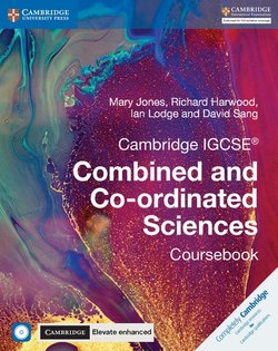 Cambridge IGCSE Combined and Co-Ordinated Sciences (2019 Exam) Coursebook with Cambridge Elevate Enhanced (2 Year Access) -  - 9781316645901