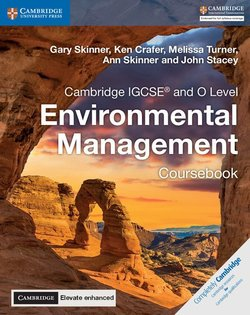 Cambridge IGCSE & O Level Environmental Management (2019 Exam) Coursebook with Cambridge Elevate Enhanced Edition (2 Year Access) -  - 9781316646021
