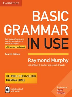 Basic Grammar in Use (4th Edition) Student's Book with Answers & Interactive eBook - Raymond Murphy - 9781316646731
