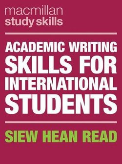 Academic Writing Skills for International Students - Siew Hean Read - 9781352003758