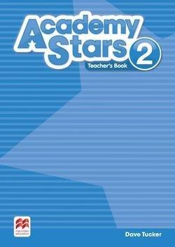 Academy Stars 2 Teacher's Book Pack - Dave Tucker - 9781380006516