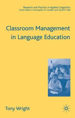 Classroom Management in Language Education (Paperback) - T. Wright - 9781403940896