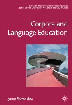 Corpora and Language Education - Lynne Flowerdew - 9781403998934