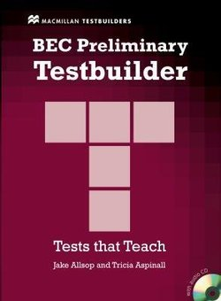 BEC Preliminary Testbuilder with Answer Key and Audio CDs - Jake Allsop - 9781405018333