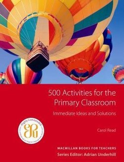 500 Activities for the Primary Classroom - Adrian Underhill - 9781405099073