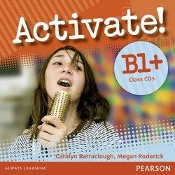 Activate! B1+ Class Audio CDs (2) - Carolyn Barraclough - 9781405851107