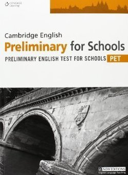 Cambridge English: Preliminary for Schools (PET4S) Practice Tests Student's Book - Cengage ELT - 9781408061527