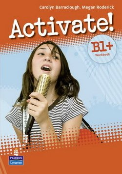 Activate! B1+ Workbook without Answer Key with iTest Multi-ROM - Carolyn Barraclough - 9781408236826