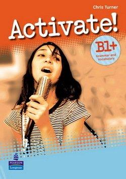Activate! B1+ Grammar & Vocabulary Book - Chris Turner - 9781408239100