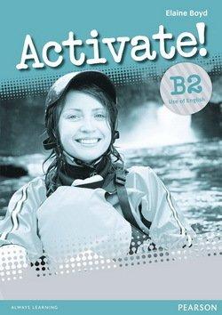 Activate! B2 Use of English - Elaine Boyd - 9781408239131