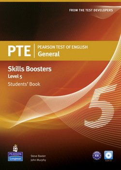 Pearson Test of English (PTE) General Skills Booster Level 5 Student's Book - Steve Baxter - 9781408267851