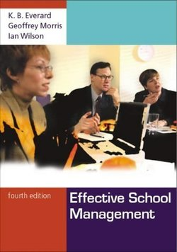 Effective School Management - K. B. Everard - 9781412900492