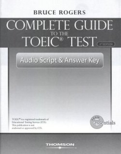 Complete Guide to the TOEIC Test Tapescript and Answer Key - Bruce Rogers - 9781424003099
