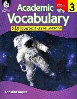 Academic Vocabulary Level 3: 25 Content Area Lessons - Dugan