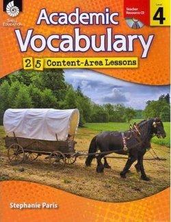 Academic Vocabulary Level 4: 25 Content Area Lessons - Paris