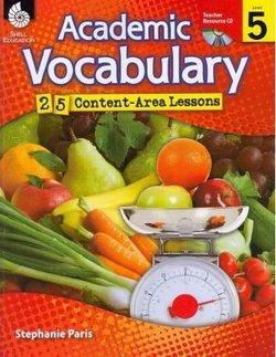 Academic Vocabulary Level 5: 25 Content Area Lessons - Paris