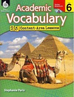 Academic Vocabulary Level 6: 25 Content Area Lessons - Paris