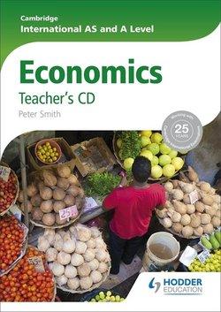 Cambridge International AS & A Level Economics Teacher's CD-ROM - Peter Smith - 9781444181388
