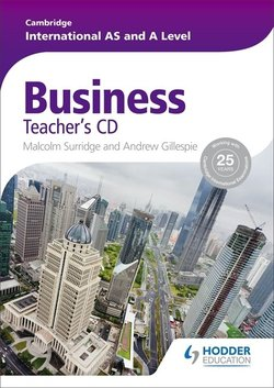 Cambridge International AS & A Level Business Teacher's CD-ROM - Malcolm Surridge - 9781444181418