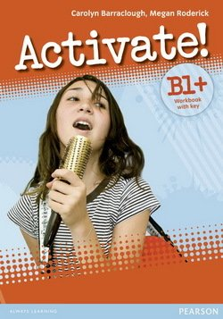 Activate! B1+ Workbook with Answer Key & iTest Multi-ROM - Carolyn Barraclough - 9781447902577