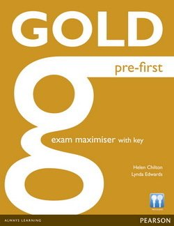 Gold Pre-First Exam Maximiser with Key & Online Audio - Helen Chilton - 9781447907251