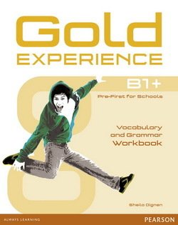 Gold Experience B1+ Pre-First for Schools Grammar & Vocabulary Workbook - Sheila Dignen - 9781447913917
