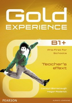 Gold Experience B1+ Pre-First for Schools Teacher's (eText) CD-ROM for Interactive Whiteboard (IWB) - Carolyn Barraclough - 9781447919575