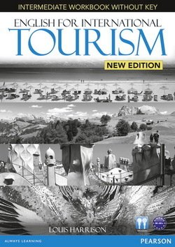 English for International Tourism (New Edition) Intermediate Workbook without Key with Audio CD - Louis Harrison - 9781447923862
