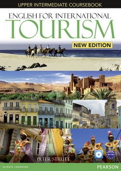 English for International Tourism (New Edition) Upper Intermediate Coursebook with DVD-ROM - Peter Strutt - 9781447923916
