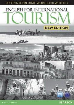 English for International Tourism (New Edition) Upper Intermediate Workbook with Key & Audio CD - Anna Cowper - 9781447923930
