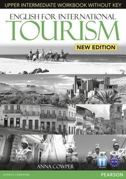 English for International Tourism (New Edition) Upper Intermediate Workbook without Key with Audio CD - Anna Cowper - 9781447923947