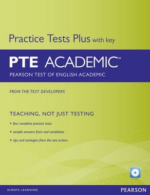 Practice Tests Plus for PTE (Pearson Test of English) Academic Student's Book with Key & CD-ROM - Kate Chandler - 9781447937944