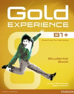 Gold Experience B1+ Pre-First for Schools Student's Book with Multi-ROM - Carolyn Barraclough - 9781447961949