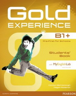 Gold Experience B1+ Pre-First for Schools Student's Book with Multi-ROM & MyEnglishLab - Carolyn Barraclough - 9781447961956