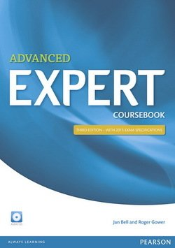 Advanced Expert (3rd Edition) Coursebook with Audio CD - Jan Bell - 9781447961987