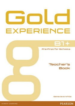 Gold Experience B1+ Pre-First for Schools Teacher's Book - Genevieve White - 9781447973720