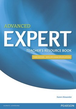 Advanced Expert (3rd Edition) Teacher's Book - Alexander - 9781447973768