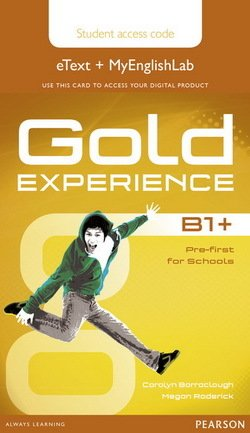 Gold Experience B1+ Pre-First for Schools Student's eText with MyEnglishLab (Internet Access Card) - Carolyn Barraclough - 9781447978923