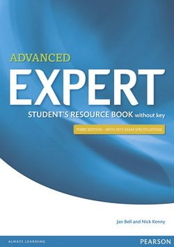 Advanced Expert (3rd Edition) Student's Resource Book without Answer Key - Jan Bell - 9781447980612