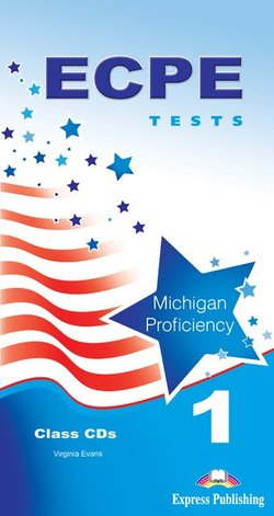 ECPE 1 Tests for the Michigan Proficiency Class Audio CDs (5) -  - 9781471504389